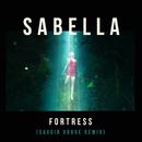 Fortress (Savoir Adore Remix)/Sabella