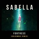 Fortress (Goldsmoke Remix)/Sabella