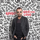Give More Love/Ringo Starr