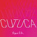Cutuca/Maria Rita