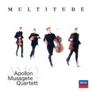 Multitude/Apollon Musagete Quartett