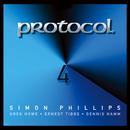 Protocol IV/Simon Phillips