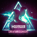 Creatures Of The Night (Acoustic Version)/Hardwell, Austin Mahone