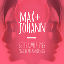 Bette Davis Eyes (feat. Pearl Andersson)/Max + Johann