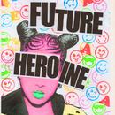 Future Heroine/Ecca Vandal