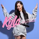 You Ain't Mine (Acoustic Version)/Kyla