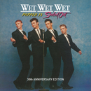 Popped In Souled Out (30th Anniversary Edition)/Wet Wet Wet