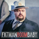 Boom Baby/FATMAN