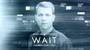 Wait (Lyric Video) (feat. Loote)/Martin Jensen