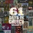 61 Days In Church Volume 1/Eric Church
