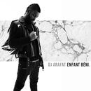 Enfant béni/DJ Arafat