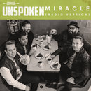Miracle (Radio Version)/Unspoken