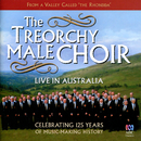 Live In Australia/Treorchy Male Choir