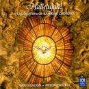 Hallelujah! A Celebration Of Baroque Choruses/Cantillation, Antony Walker, Orchestra of the Antipodes