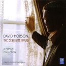 The Exquisite Hour: A French Collection/David Hobson, David McSkimming