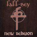 New Religion/Faff-Bey