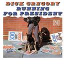 Running For President (Live)/Dick Gregory