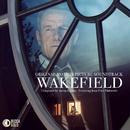 Wakefield (Original Motion Picture Soundtrack)/Aaron Zigman, Jean-Yves Thibaudet, Aaron Zigman Ensemble
