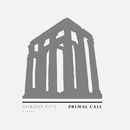 Primal Call (Extended Mix)/Gorgon City
