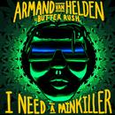 I Need A Painkiller (Armand Van Helden Vs. Butter Rush)/Armand Van Helden, Butter Rush