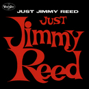 Just Jimmy Reed/Jimmy Reed
