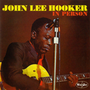 In Person/John Lee Hooker