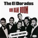 Bim Bam Boom (Deluxe Edition)/The El Dorados