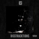 Disstracktions - EP/KSI