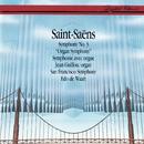 Saint-Saëns: Symphony No.3 / Widor: Symphony No.6 - Allegro/Jean Guillou, San Francisco Symphony, Edo de Waart