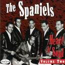 Heart & Soul, Vol. 2/The Spaniels