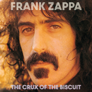 The Crux Of The Biscuit/Frank Zappa