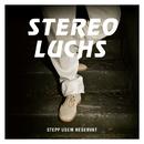 Stepp usem Reservat/Stereo Luchs