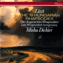 Liszt: Complete Hungarian Rhapsodies/Misha Dichter