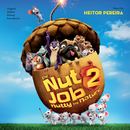 The Nut Job 2: Nutty By Nature (Original Motion Picture Soundtrack)/Heitor Pereira