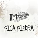 Pica Piedra/La Maquinaria Norteña