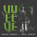 Vuelve/Daddy Yankee, Bad Bunny