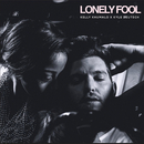 Lonely Fool/Kelly Khumalo, Kyle Deutsch