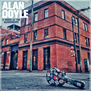 Come Out With Me/Alan Doyle