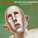 We Are The Champions (Raw Sessions Version)/Queen