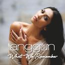 What We Remember (Album Version)/Anggun