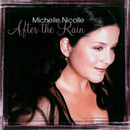 After The Rain/Michelle Nicolle