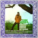 Green, Green Grass Of Home/Tom Jones