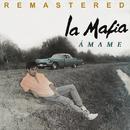 Ámame (Remastered)/La Mafia