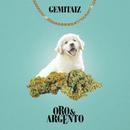 Oro E Argento/Gemitaiz