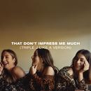 That Don't Impress Me Much (triple j Like A Version)/HAIM