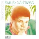 Emílio Santiago Personalidade/Emílio Santiago