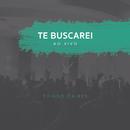 Te Buscarei (Ao Vivo)/Thiago Caires