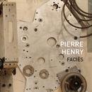 Henry: Faciès (Remix)/Pierre Henry