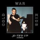 So Tied Up (moreBishop) (feat. Bishop Briggs)/Cold War Kids
