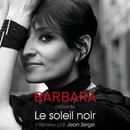 "Barbara présente ""Le soleil noir"" - Interview par Jean Serge (Europe 1 / 21 juillet 1968)/Barbara"